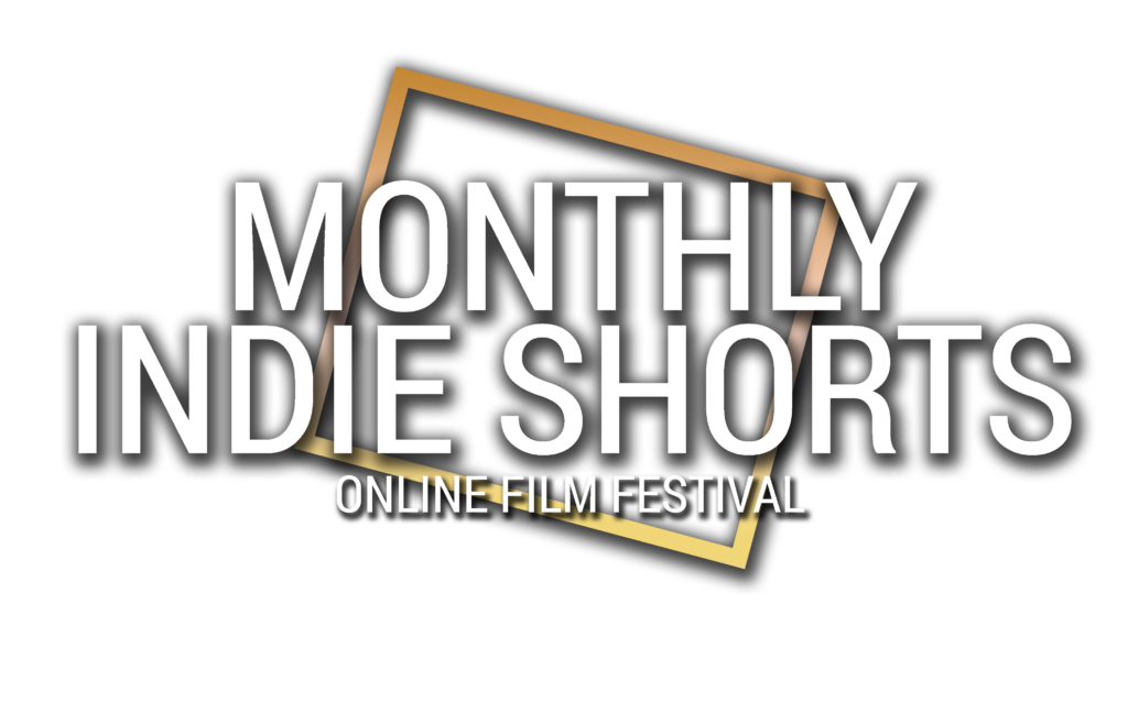 Monthly Indie Shorts