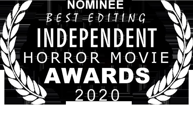 Independant Horror Movie Awards - Best Editing